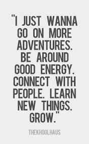 Quote ona adventures and good energy